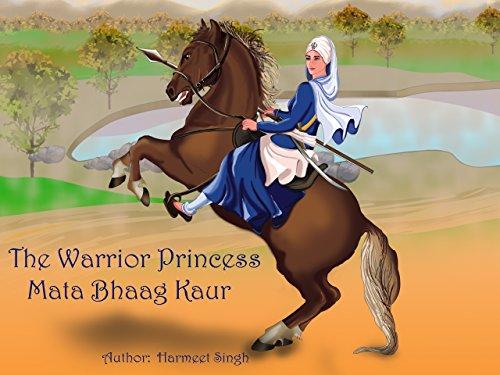 Warrior Princess Mata Bhaag Kaur